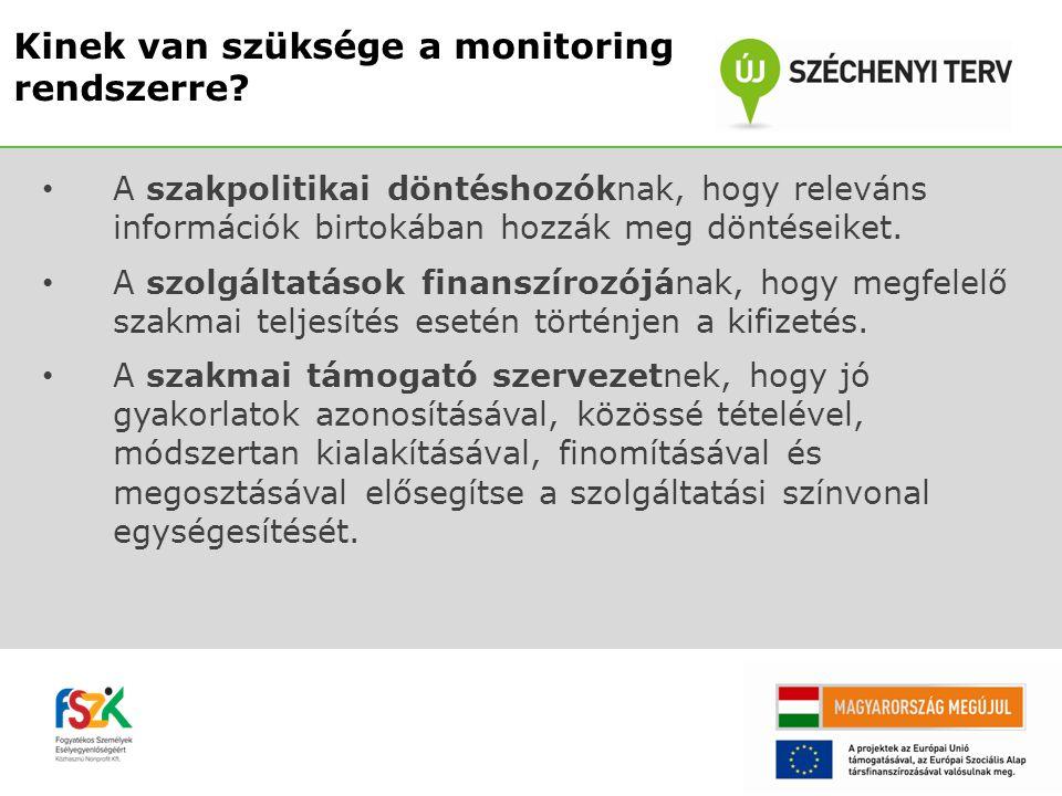 Az alternatív szolgáltató szervezetek vezetőinek, hogy alapot kapjanak helyi minőségbiztosítási rendszerek fejlesztéséhez.