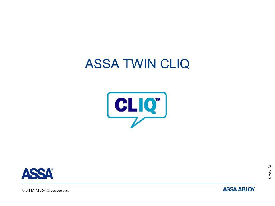 An ASSA ABLOY Group company © Assa AB ASSA TWIN CLIQ