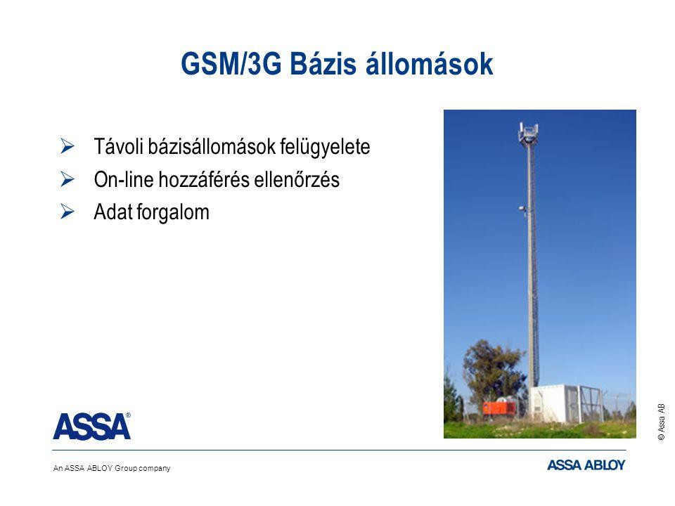 An ASSA ABLOY Group company © Assa AB GSM/3G Bázis állomások  Távoli bázisállomások felügyelete  On-line hozzáférés ellenőrzés  Adat forgalom