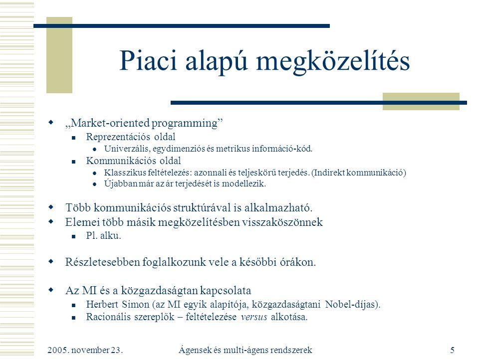 2005.november 23. Ágensek és multi-ágens rendszerek26 A jóléti közgazdaságtan II.