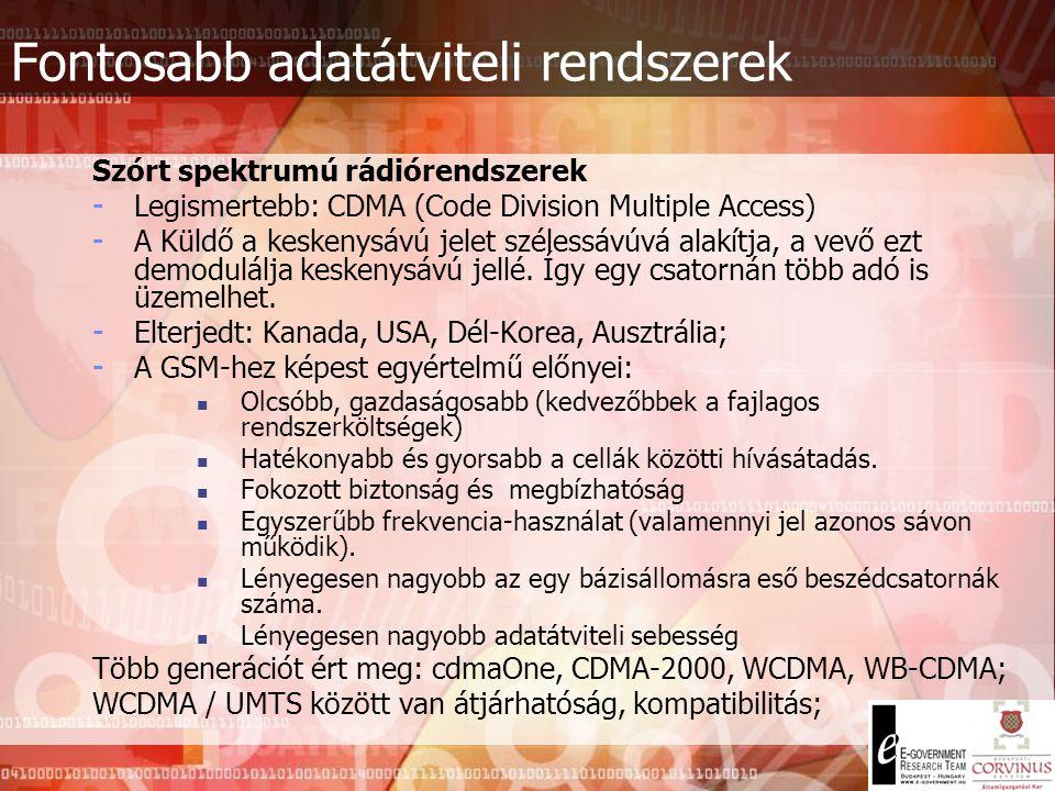 GSM Tecnhológia A 2G piac előfizetők által igénybe vehető szolgáltatásai: Belföldi rádiótelefon hívás és fogadás  Belföldi hanghívás kezdeményezése s