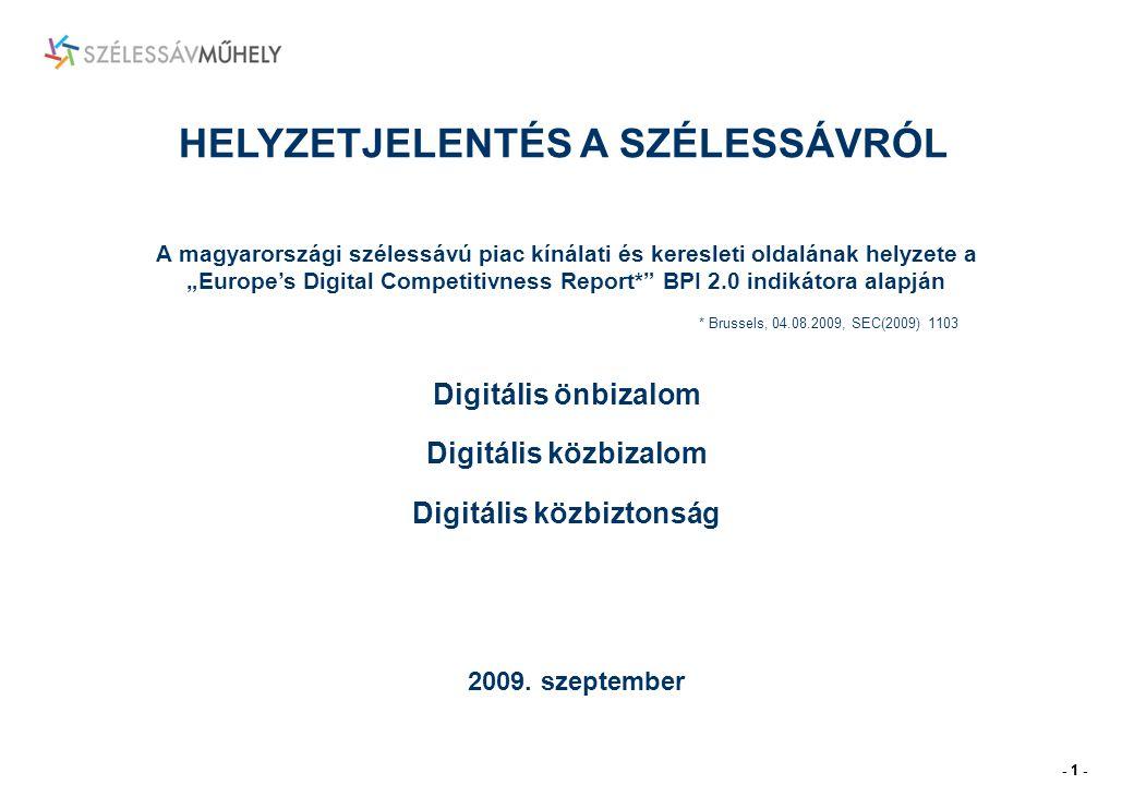 - 1 - HELYZETJELENTÉS A SZÉLESSÁVRÓL 2009.