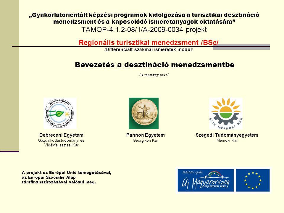 A turizmuspolitika megalkotásának folyamata Definíciók meghatározása ElemzésekOperatív javaslatokMegvalósítás - a turizmus rendszerének definiálása - a turizmusfilozófia magyarázata - a desztináció víziójának összeállítása - a desztináció lehetőségeinek és korlátainak részletezése Belső elemzés - meglévő politikák és programok áttekintése - desztináció audit - stratégiai hatáselemzés Külső elemzés - a jelenlegi és jövőbeli kereslet makroszintű elemzése - a jelenlegi és jövőbeli kereslet, viselkedés mikro szintű elemzése - versenyképes és támogató turizmus fejlesztési és promóciós politika áttekintése - a stratégiai következtetések meghatározása - a kínálat és kereslet fejlesztésére vonatkozó következtetések - politika/program javaslatok - a desztináció fejlesztési, promóciós és gondozási stratégia megvalósítása - a javaslatok megvalósításához kapcsolódó felelősségek kiosztása - a versenyképes kezdeményező és gondozási programok támogatásához szükséges pénzügyi források azonosítása - a javaslatok megvalósításának időbeli ütemezésére vonatkozó részletezés Forrás: Ritchie, Crouch, 2003