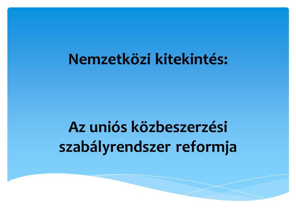 Nemzetközi kitekintés: Az uniós közbeszerzési szabályrendszer reformja