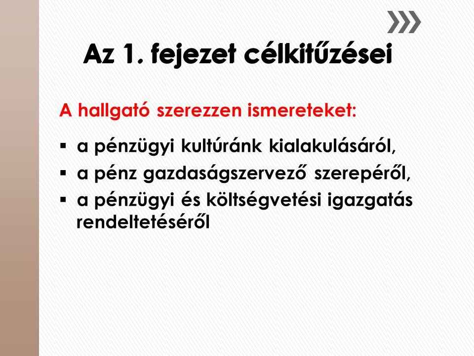 Az államháztartási-költségvetési rendszer működtetésével foglalkozó igazgatási szervek 3.