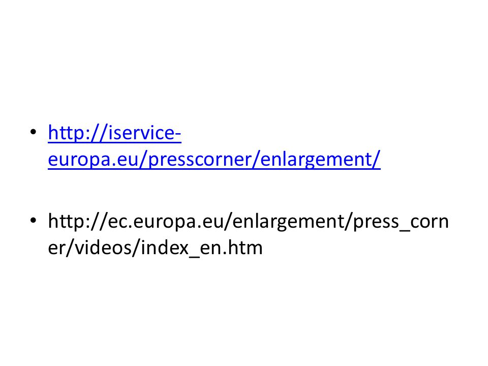 http://iservice- europa.eu/presscorner/enlargement/ http://iservice- europa.eu/presscorner/enlargement/ http://ec.europa.eu/enlargement/press_corn er/