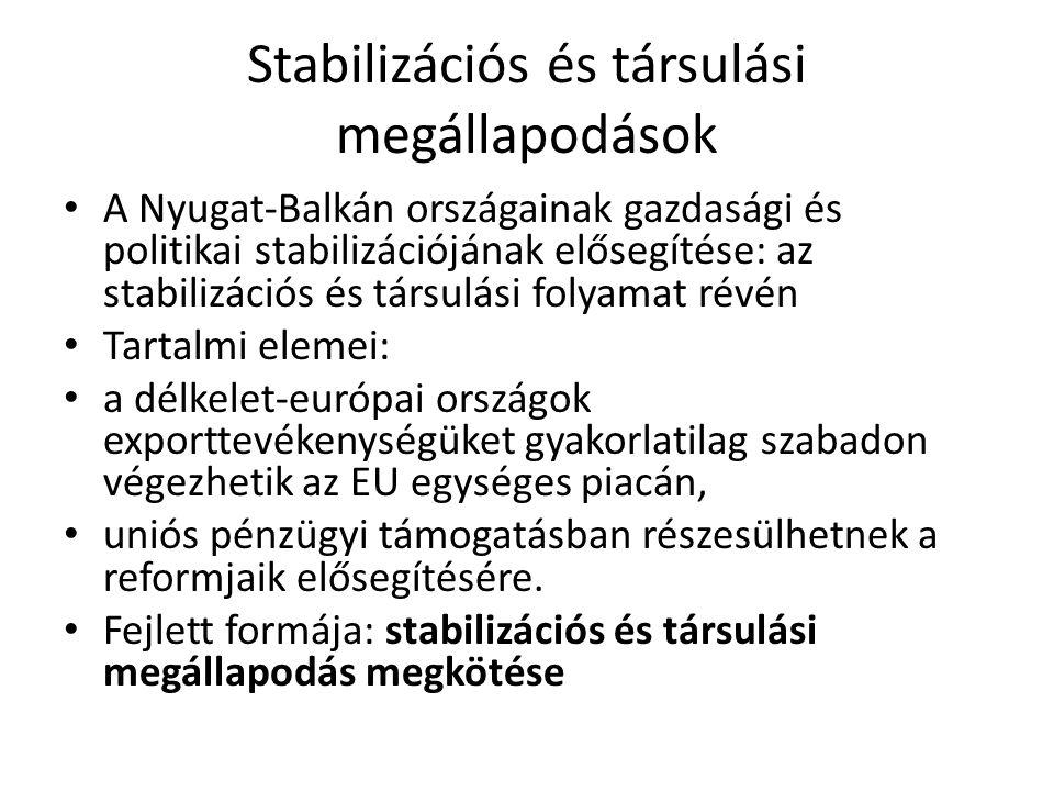 Stabilizációs és társulási megállapodások A megállapodás szerződéses viszonyt hoz létre az EU és az egyes nyugat- balkáni országok között, kölcsönös jogokat és kötelezettségeket biztosítva mindkét fél számára.