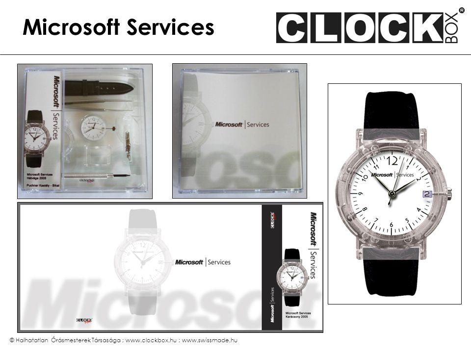 © Halhatatlan Órásmesterek Társasága ; www.clockbox.hu ; www.swissmade.hu Microsoft Services