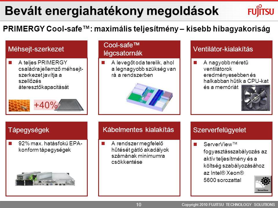 ServerView™ fogyasztásszabályozás az aktív teljesítmény és a költség szabályozásához az Intel® Xeon® 5600 sorozattal Bevált energiahatékony megoldások