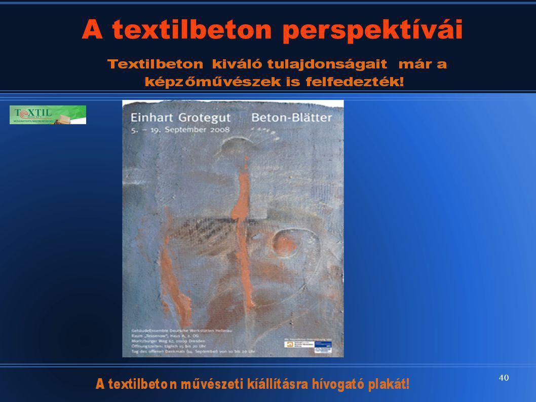 40 A textilbeton perspektívái