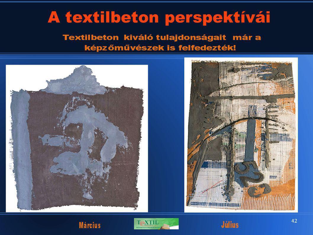 42 A textilbeton perspektívái