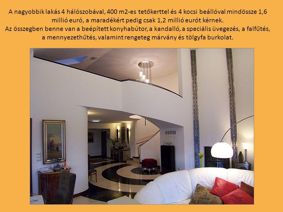 A nagyobbik lakás 4 hálószobával, 400 m2-es tetőkerttel és 4 kocsi beállóval mindössze 1,6 millió euró, a maradékért pedig csak 1,2 millió eurót kérnek.