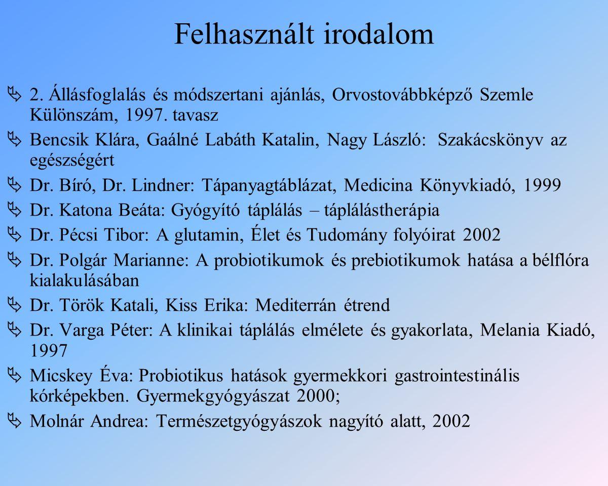 Felhasznált irodalom  2.