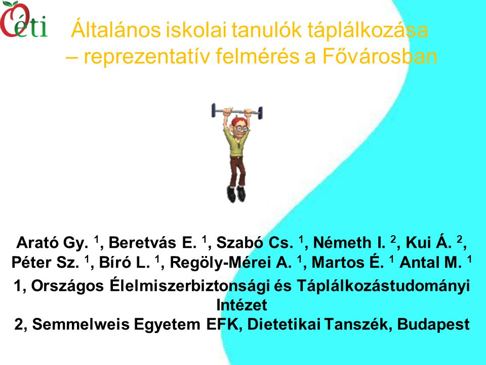 Arató Gy.1, Beretvás E. 1, Szabó Cs. 1, Németh I.