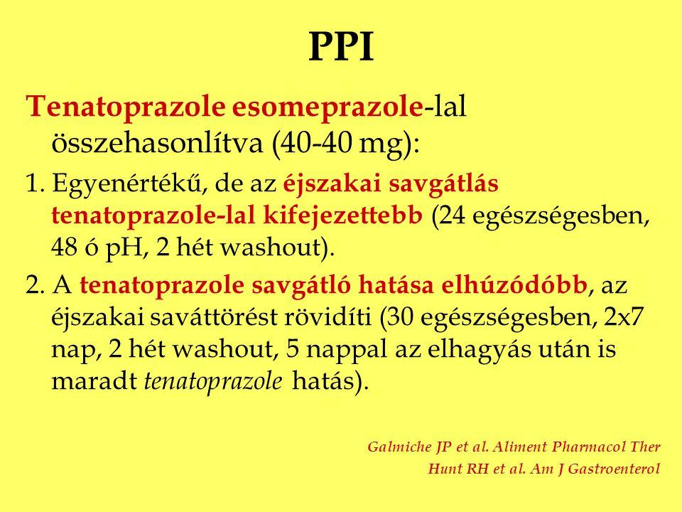 PPI Tenatoprazole esomeprazole -lal összehasonlítva (40-40 mg): 1. Egyenértékű, de az éjszakai savgátlás tenatoprazole-lal kifejezettebb (24 egészsége