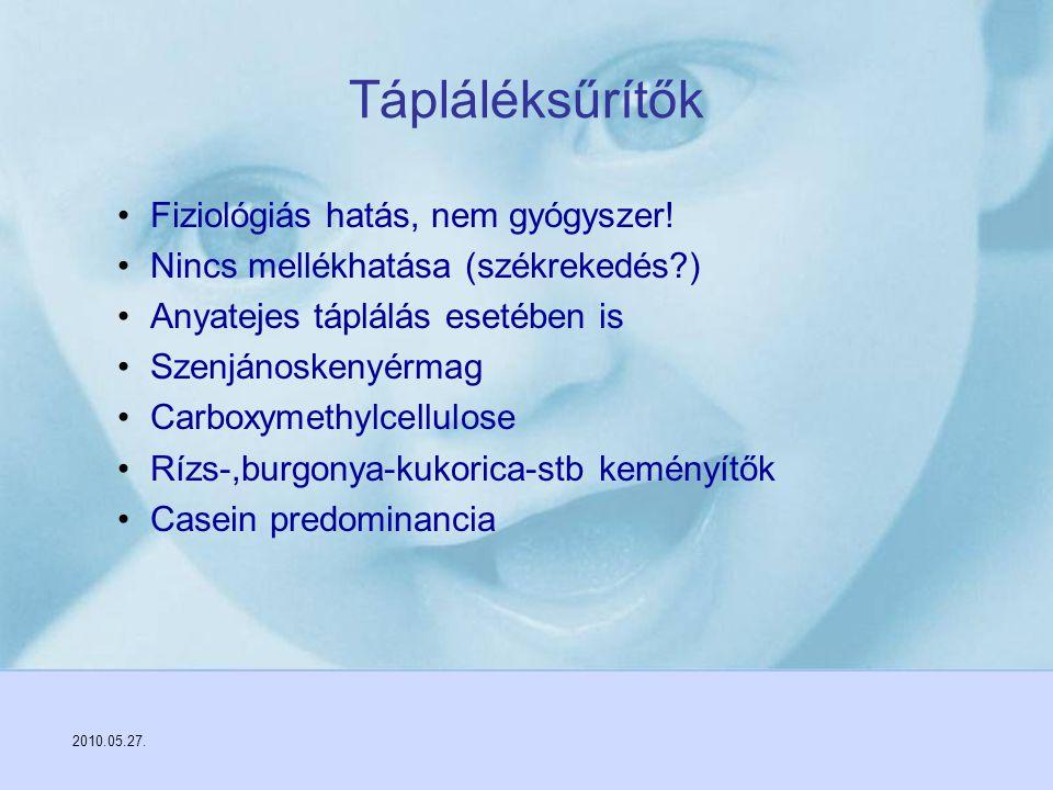 2010.05.27. Fiziológiás hatás, nem gyógyszer! Nincs mellékhatása (székrekedés?) Anyatejes táplálás esetében is Szenjánoskenyérmag Carboxymethylcellulo