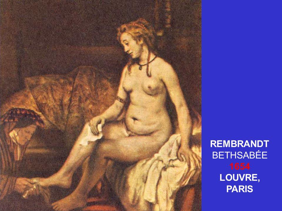 REMBRANDT BETHSABÉE 1654 LOUVRE, PARIS