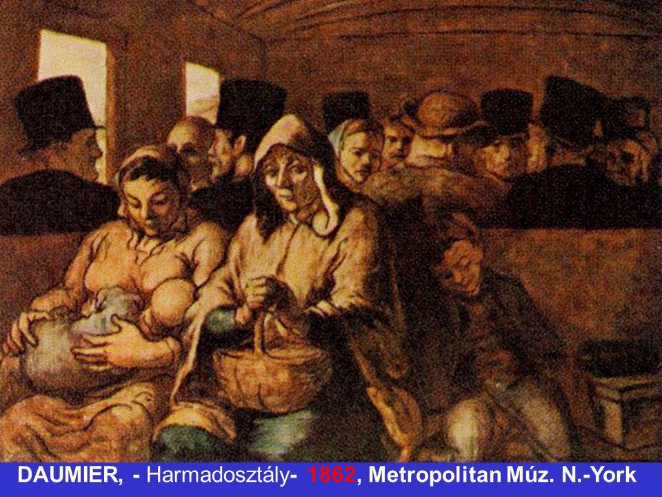 DAUMIER, - Harmadosztály- 1862, Metropolitan Múz. N.-York
