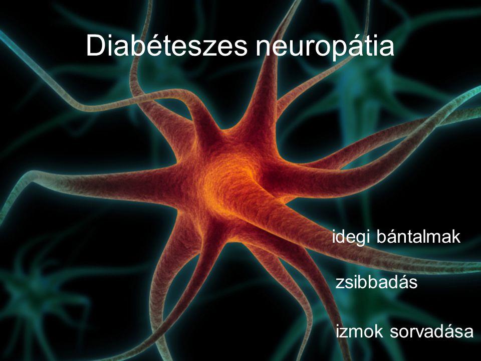 Diabéteszes neuropátia idegi bántalmak zsibbadás izmok sorvadása