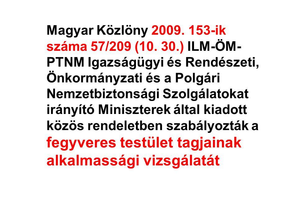 Magyar Közlöny 2009.153-ik száma 57/209 (10.