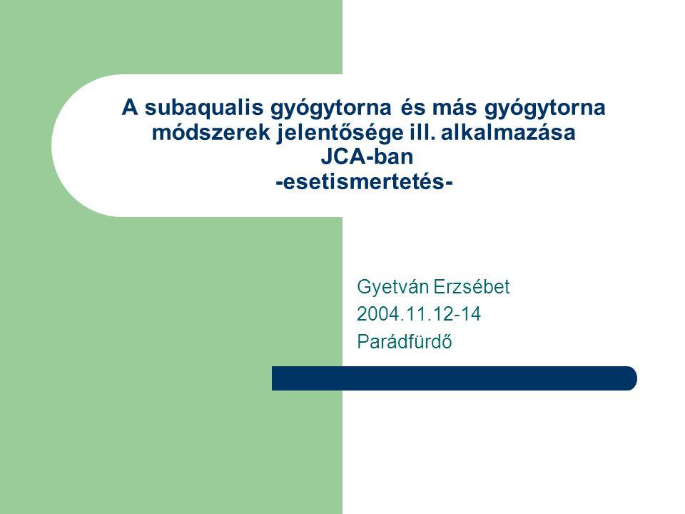 A subaqualis gyógytorna és más gyógytorna módszerek jelentősége ill.