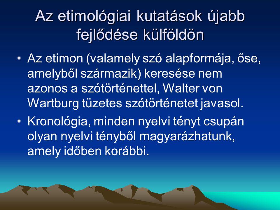 Német jövevényszavak Mollay Károly korszakolása (↔Tk.): I.862-1060(ómagyar kor) II.1061-1342: III.1342-1686(középmagyar kor) IV.1687-1920(újmagyar kor) V.1920-1945(újabb magyar kor)