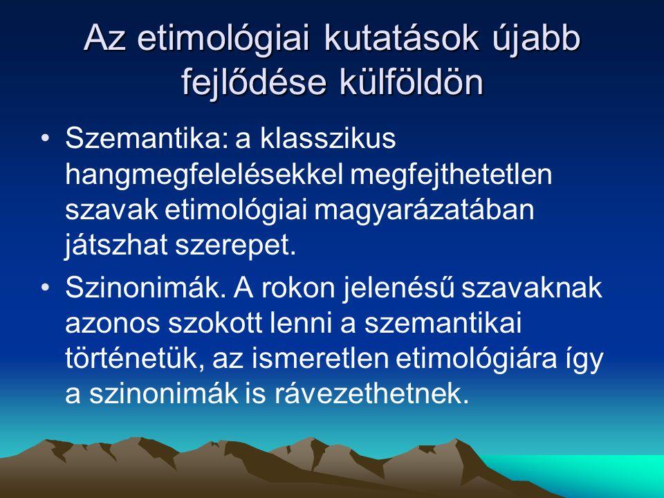 Török jövevényszavak A magyar nyelv török elemeinek tudományos vizsgálatát Budenz József indította el.