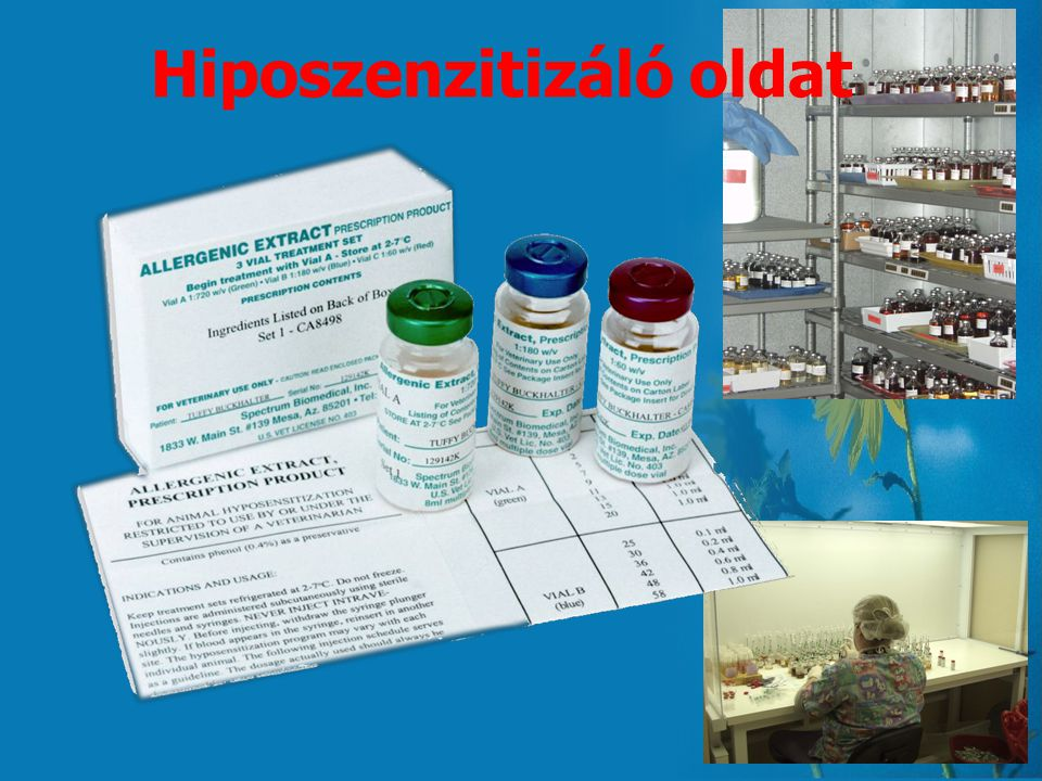 A hiposzenzitizáló kezelés 3. -Az allergogram alapján készíthető el az oldat, egyszerre akár 20 allergénnel. -Fokozatosan növekvő mennyiségű allergén