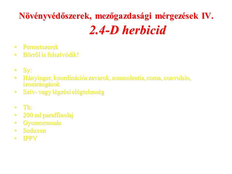 Növényvédőszerek, mezőgazdasági mérgezések IV.