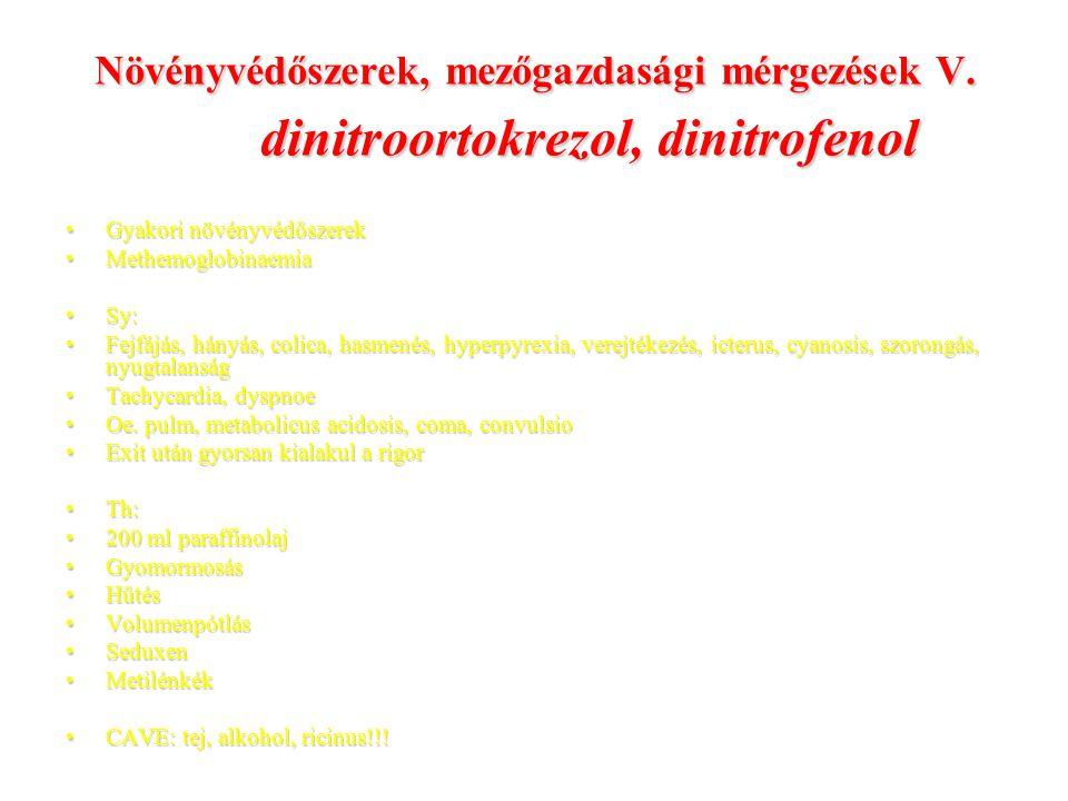 Növényvédőszerek, mezőgazdasági mérgezések V.