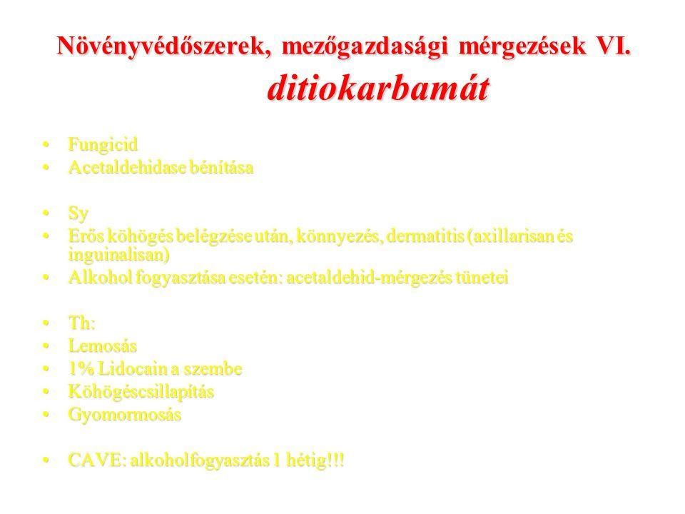 Növényvédőszerek, mezőgazdasági mérgezések VI.