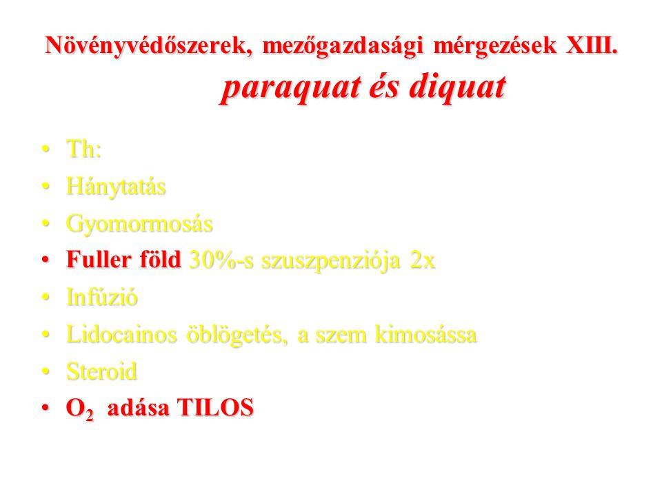 Növényvédőszerek, mezőgazdasági mérgezések XIII.