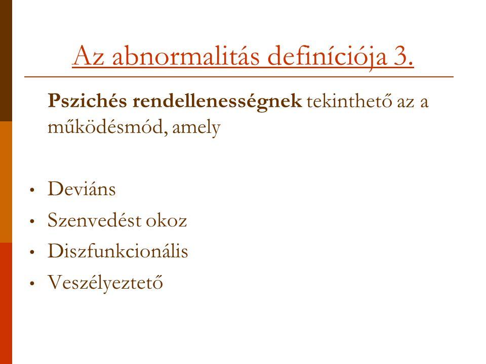 Az abnormalitás definíciója 3.