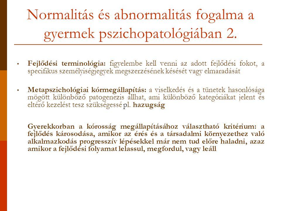 Normalitás és abnormalitás fogalma a gyermek pszichopatológiában 2.