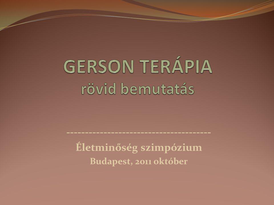 --------------------------------------- Életminőség szimpózium Budapest, 2011 október