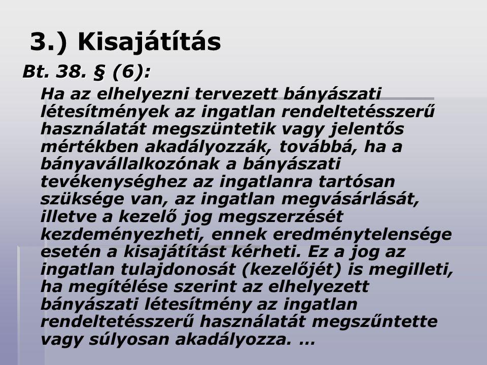 3.) Kisajátítás Bt.38.