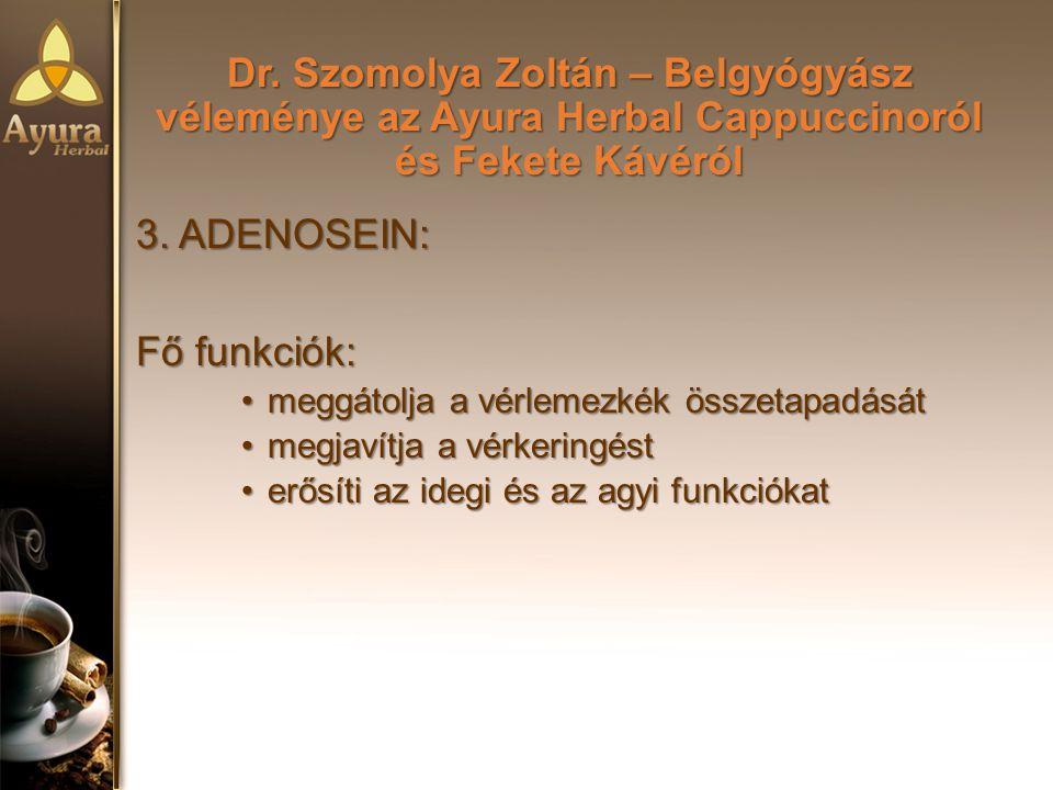 Dr.Szomolya Zoltán – Belgyógyász véleménye az Ayura Herbal Cappuccinoról és Fekete Kávéról 3.