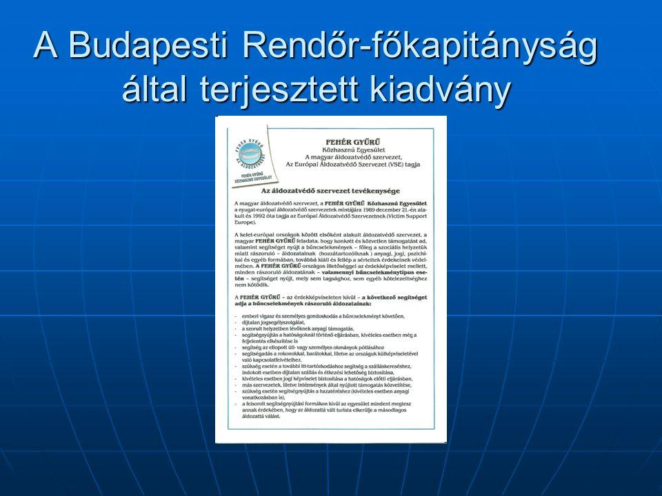 A Budapesti Rendőr-főkapitányság által terjesztett kiadvány