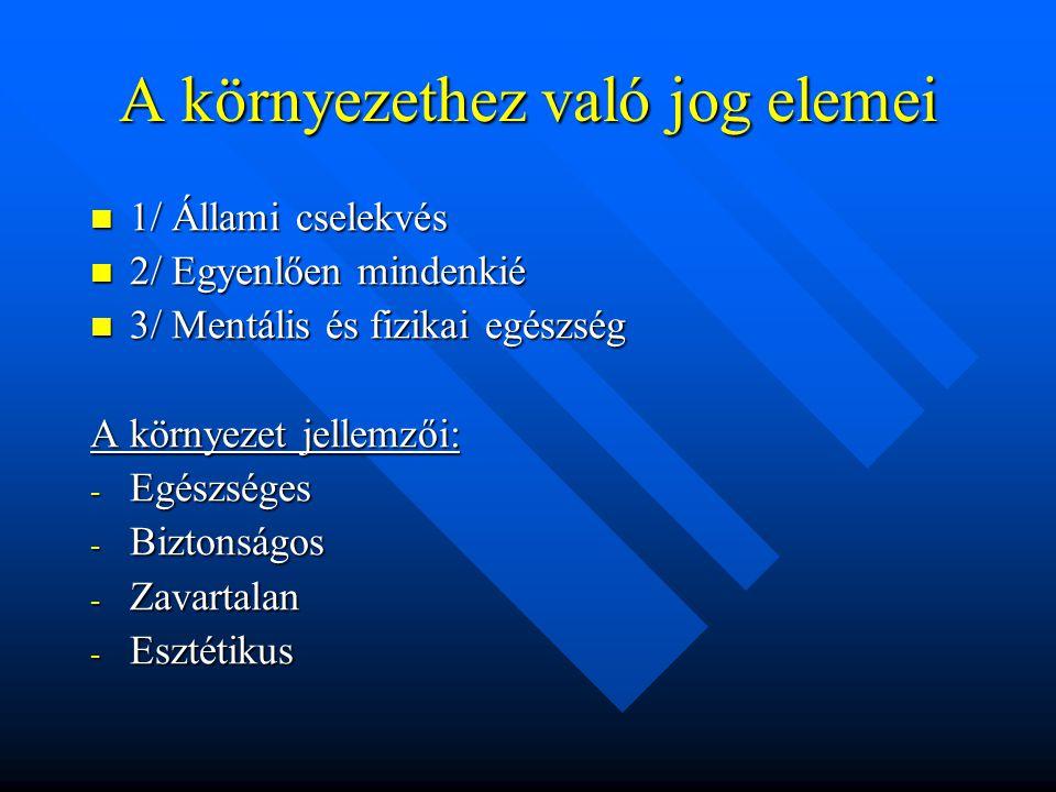 A szabályozás rendszere Kerettörvény a Ktv.1995. évi LIII.