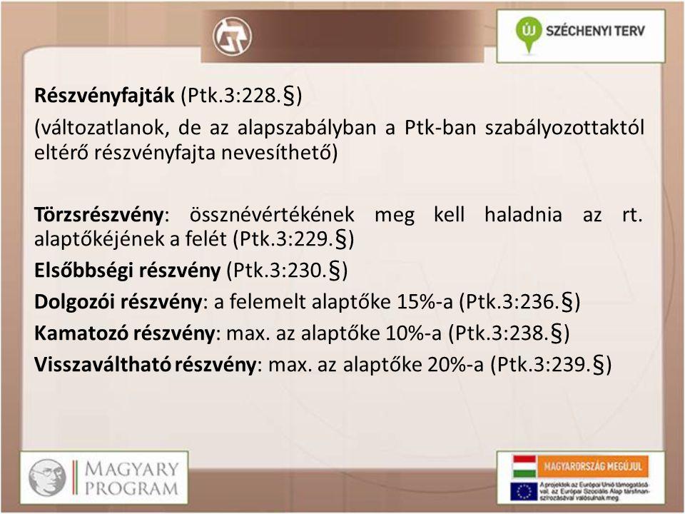 A részvényesek részére történt kifizetés ellenőrzése /Ptk.