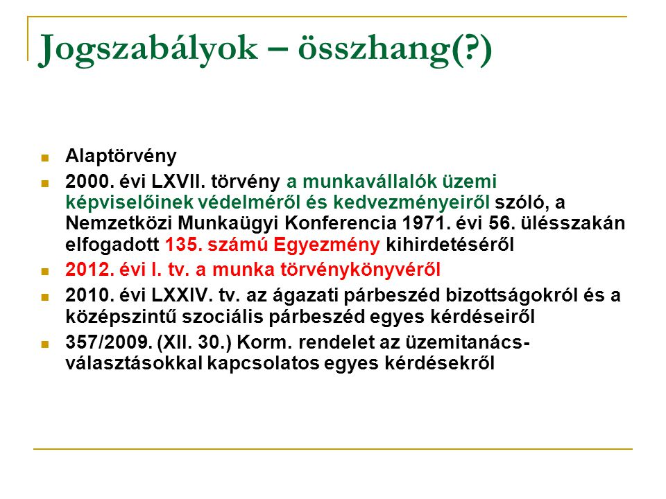 Alaptörvény: XVII.