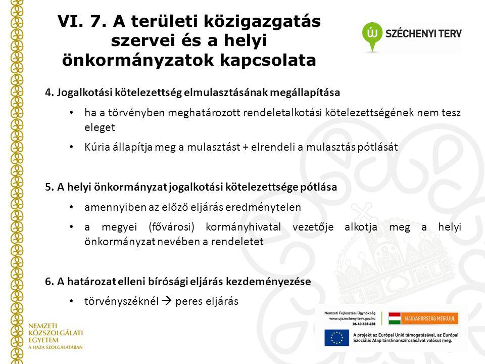 4. Jogalkotási kötelezettség elmulasztásának megállapítása ha a törvényben meghatározott rendeletalkotási kötelezettségének nem tesz eleget Kúria álla