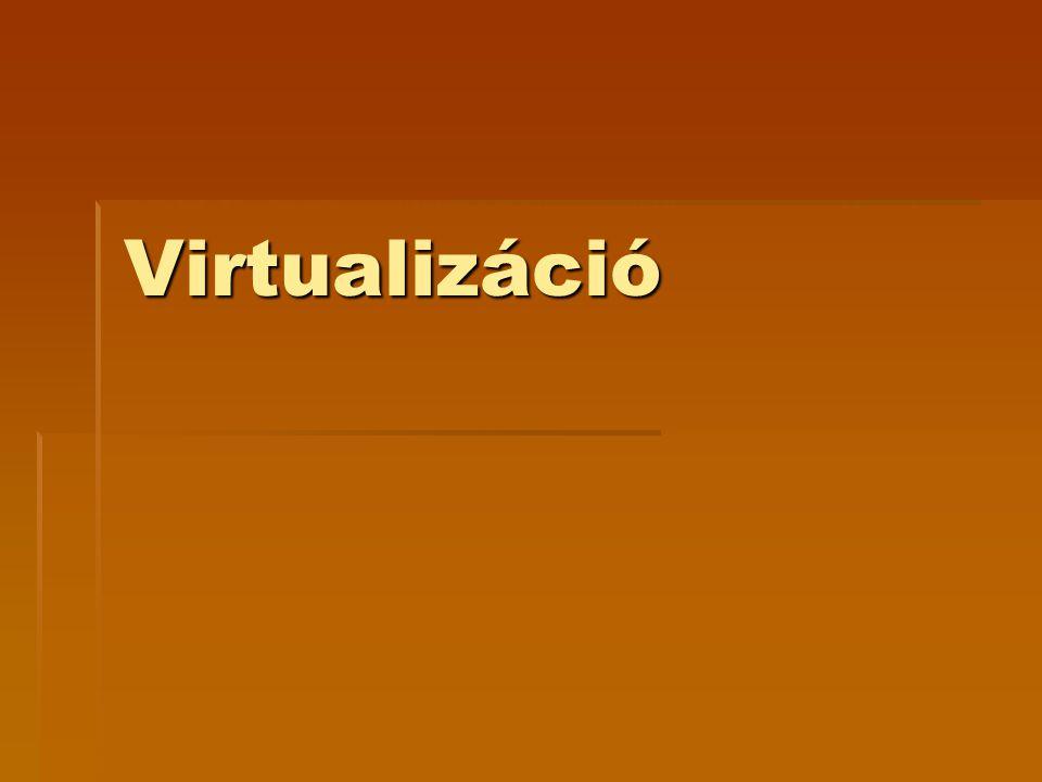 Virtualizáció