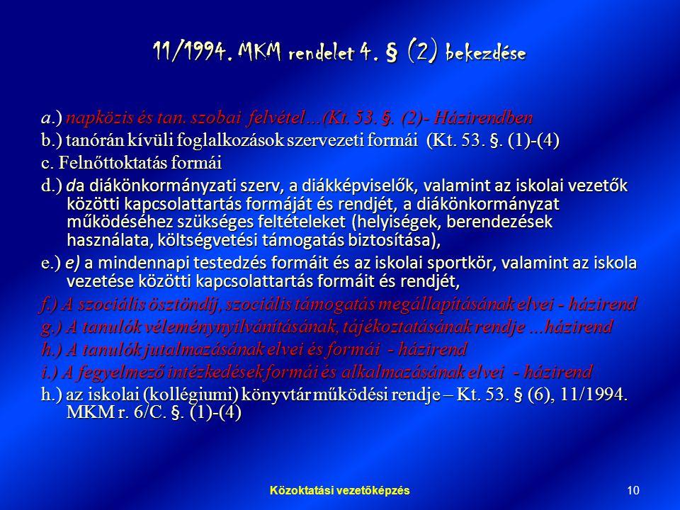 10Közoktatási vezetőképzés 11/1994.MKM rendelet 4.