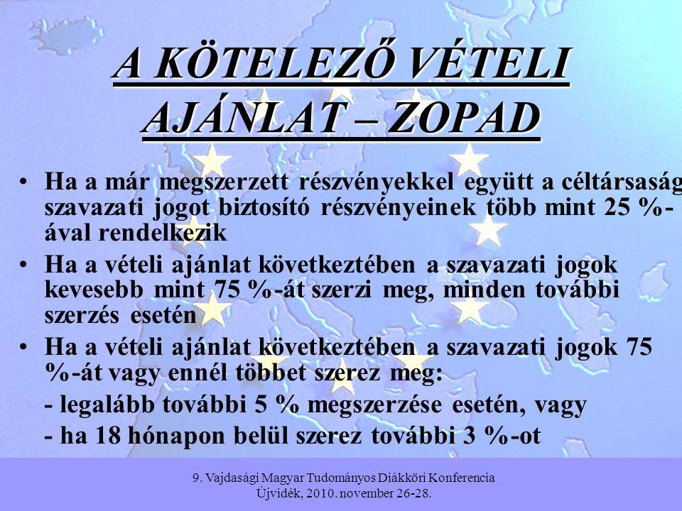 9.Vajdasági Magyar Tudományos Diákköri Konferencia Újvidék, 2010.
