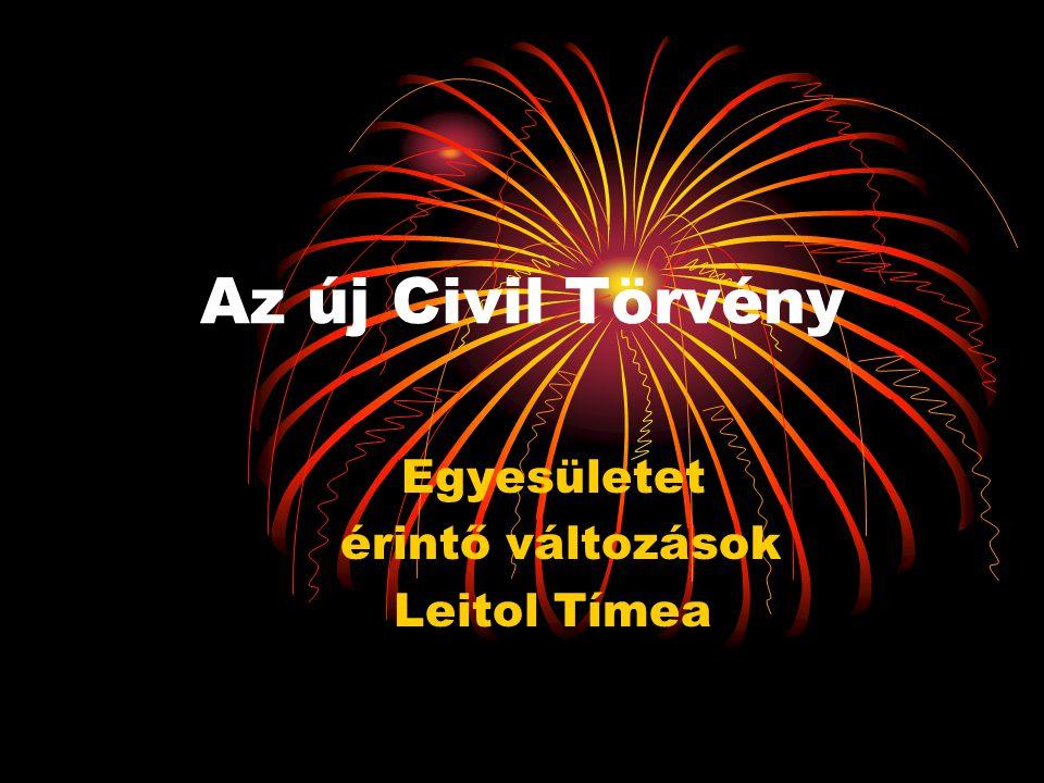 Az új Civil Törvény Egyesületet érintő változások Leitol Tímea