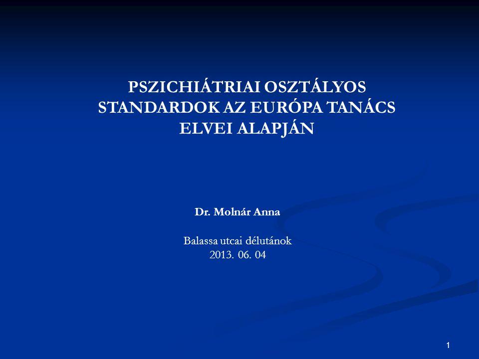 1 Dr. Molnár Anna Balassa utcai délutánok 2013. 06.