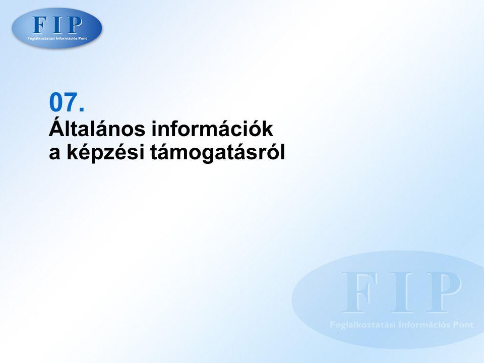 07. Általános információk a képzési támogatásról