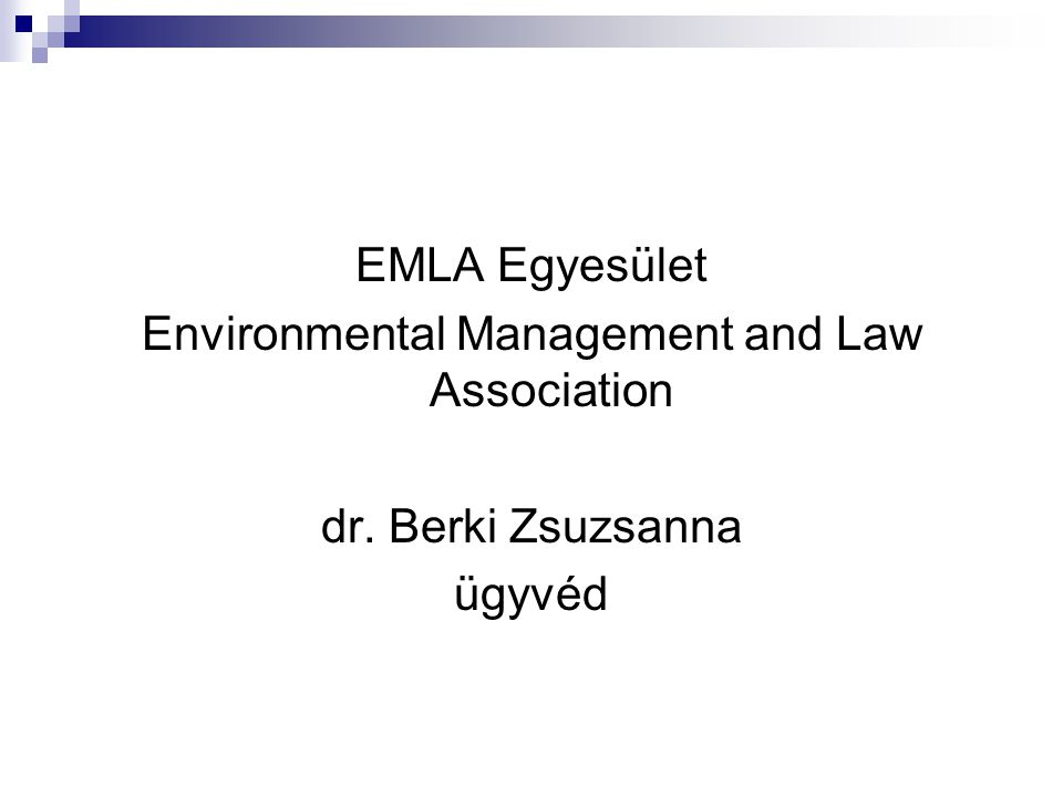 EMLA Egyesület Environmental Management and Law Association dr. Berki Zsuzsanna ügyvéd