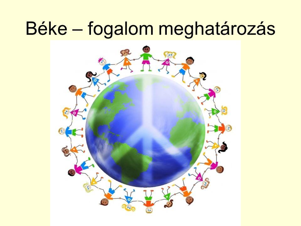 Béke – fogalom meghatározás